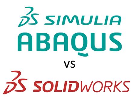 Abaqus vs SOLIDWORKS Simulation