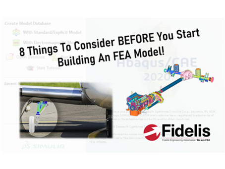 8 Things To Consider BEFORE You Start Building An FEA Model