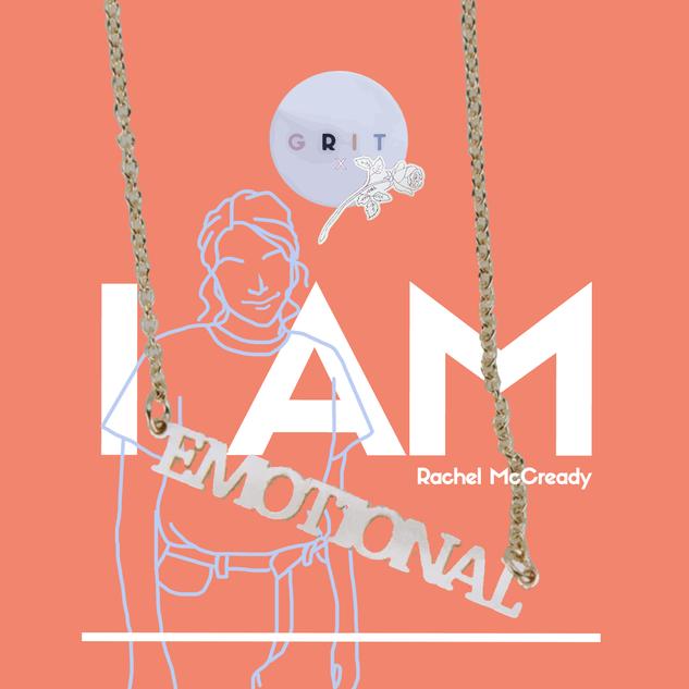 "Campaign Series I am ""Emotional"" by Thecla Li // GRIT BIOLA"