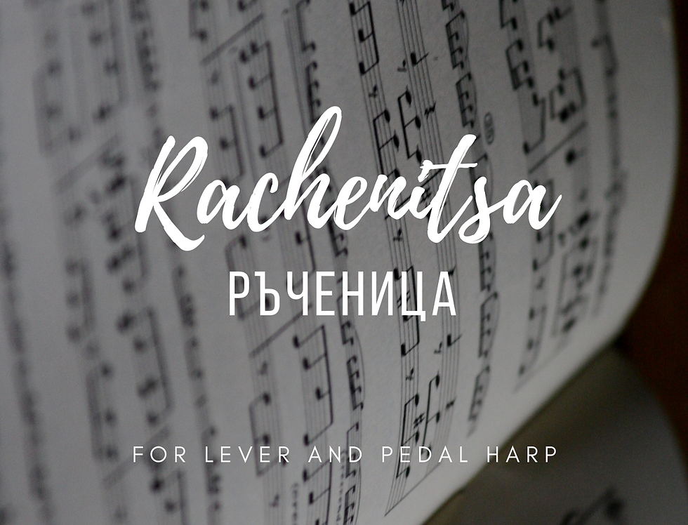 'Rachenitsa' by Tsvetelina Likova - Solo lever or pedal harp