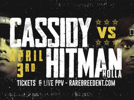 Cassidy VS Hitman Holla