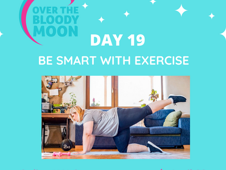BE SMART WITH YOUR EXERCISE