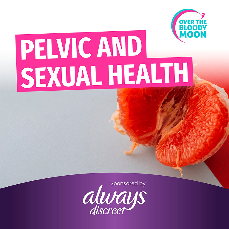 """3. """"Pelvic & Sexual Health in Menopause"""" Masterclass ONLINE EVENT - WED, 15 SEP"""