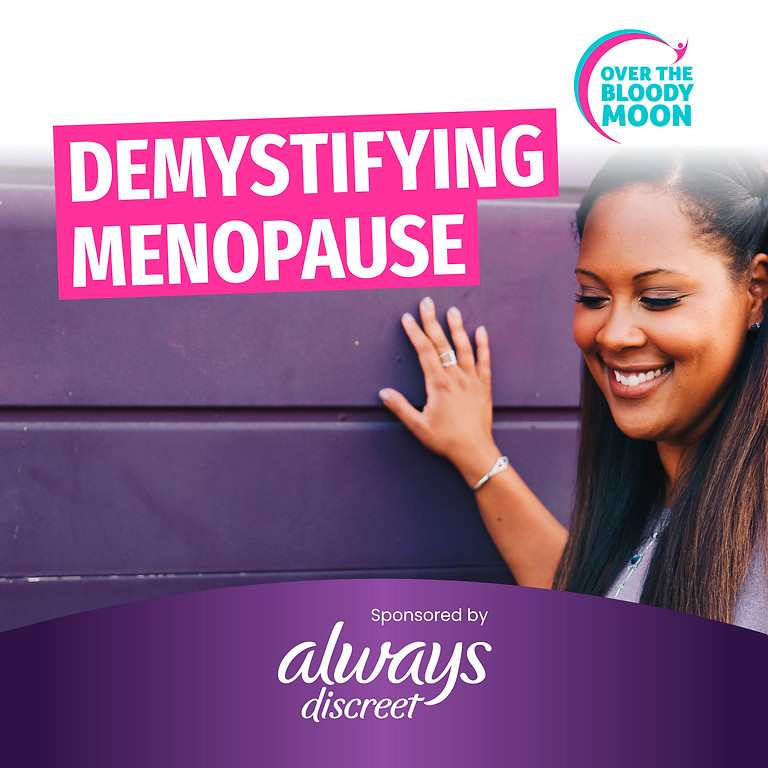 """1. """"Demystifying Menopause"""" Masterclass ONLINE EVENT - WED, 01 SEP"""