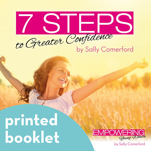 7 Steps to Greater Confidence * printed work booklet*