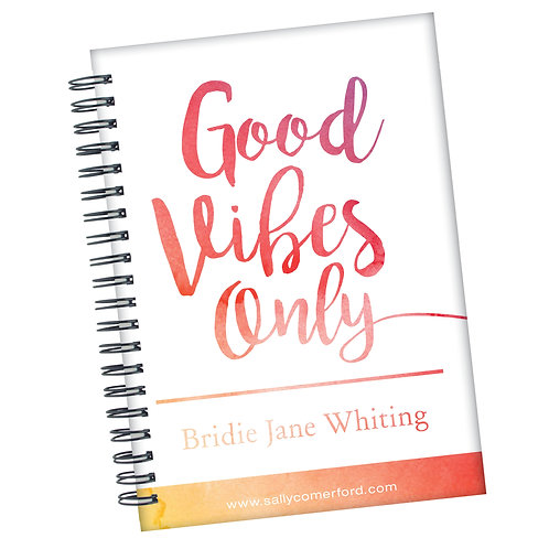 Good Vibes Only - Personalised Journal