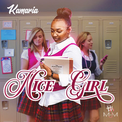 """Nice Girl"" by Kamaria Tilley"