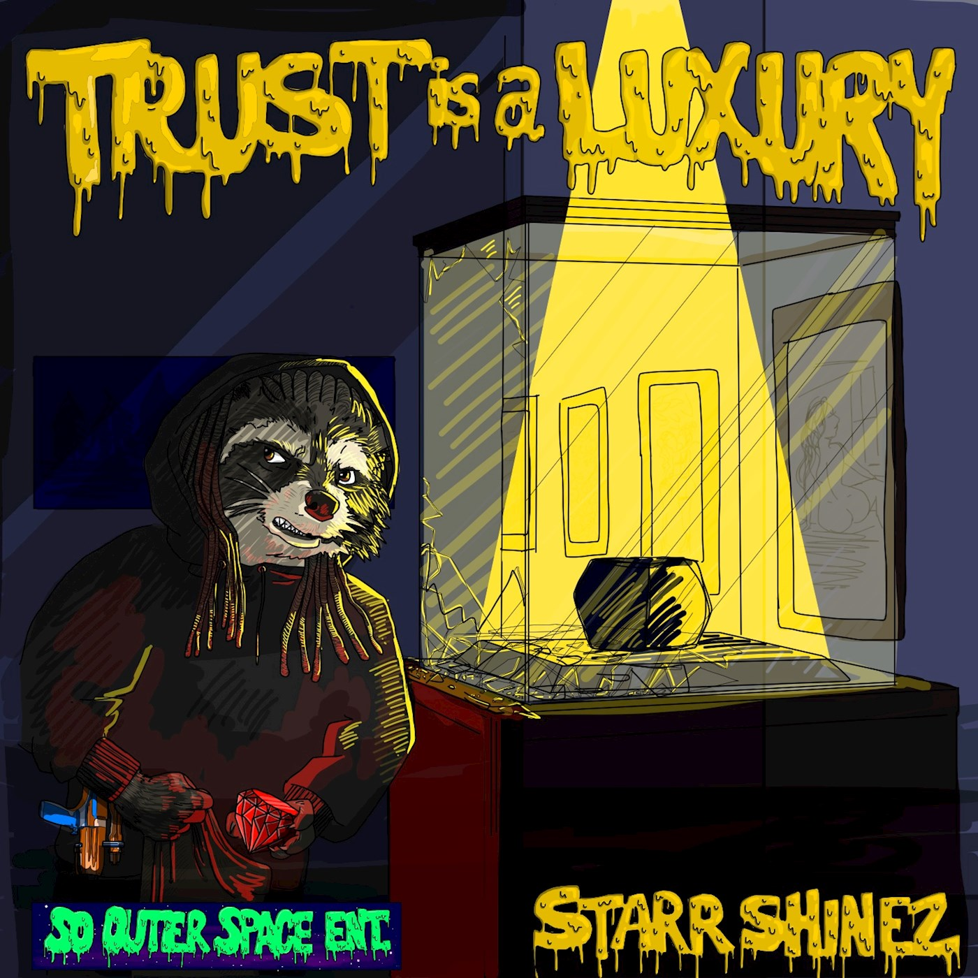 """Trust is a Luxury"" by Starr Shinez"