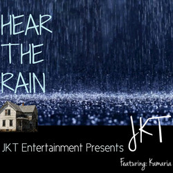 """Hear The Rain"" by JKT Jerm"