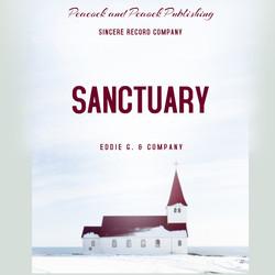 Sanctuary by Eddie G & Company