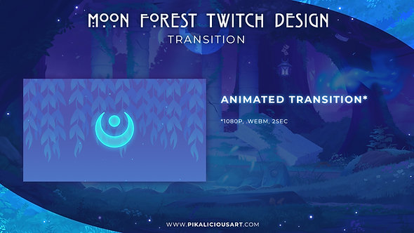 Moon Forest Twitch Design - Transition