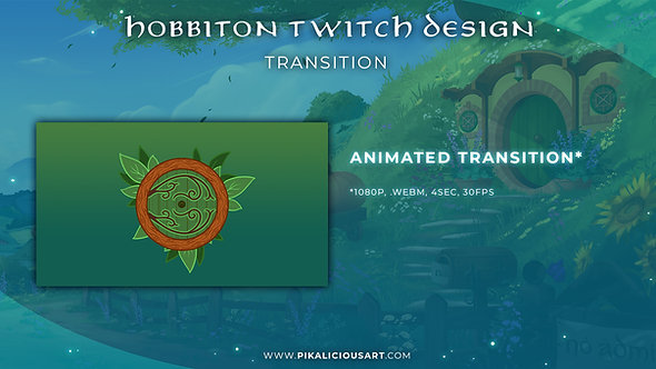 Hobbiton Twitch Design - Transition