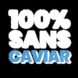 100% sans caviar.png