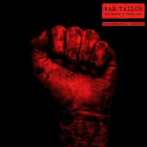 Wax Tailor - The Shadow Of Their Suns - Instrumental cover (1).jpg