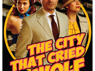 10th Anniversary production at 59E59 Theaters - The City That Cried Wolf