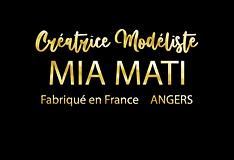 MIA MATI Créatrice Modéliste à Angers