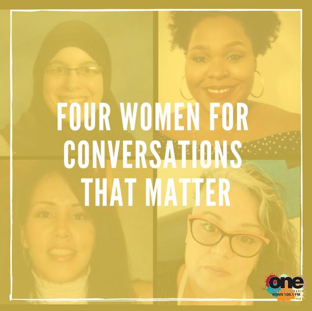 Four Women for Conversations that Matter