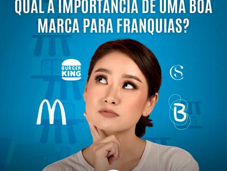 Qual a importância de uma boa marca para franquias?