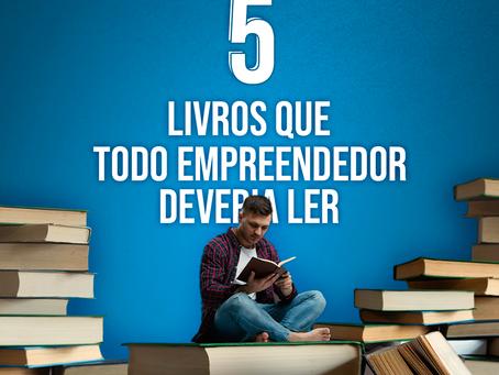 5 livros que todo empreendedor deveria ler
