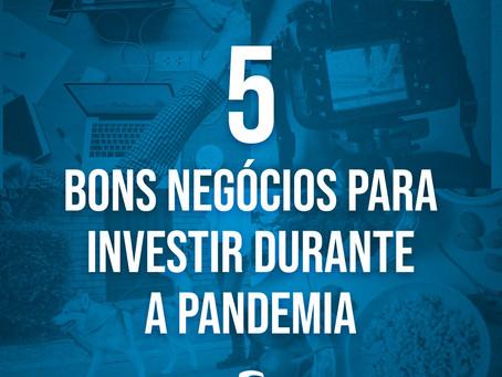 5 oportunidades de negócios para investir na pandemia
