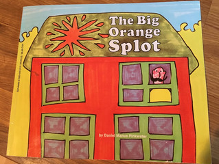 The BIG ORANGE SPLOT...Another Funky, Inspiring Picture Book Favorite