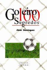 Capa do livro Goleiro 100 segredos