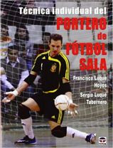 Capa do livro tecnica individual del portero de futbol sala
