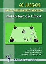 Capa do livro 60 Juegos para el entrenamiento integrado del portero de futbol