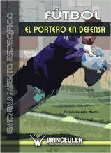 Capa do livro Futbol el portero en defensa