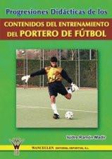 Capa do livro progresiones didacticas de los contenidos del entrenamiento del portero de futbol
