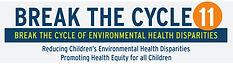 Break the Cycle 11: break the Cycle of Environmental Health Disparities