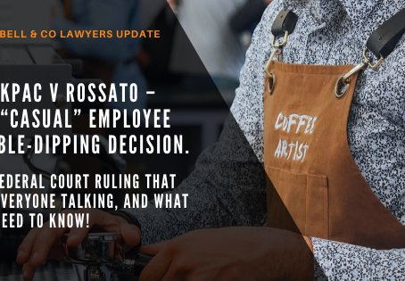 "WorkPac v Rossato – the ""casual"" employee double-dipping decision."