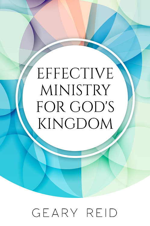 Effective Ministry for God's Kingdom