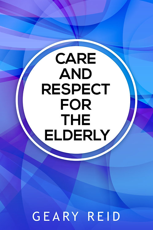 Care and Respect for the Elderly