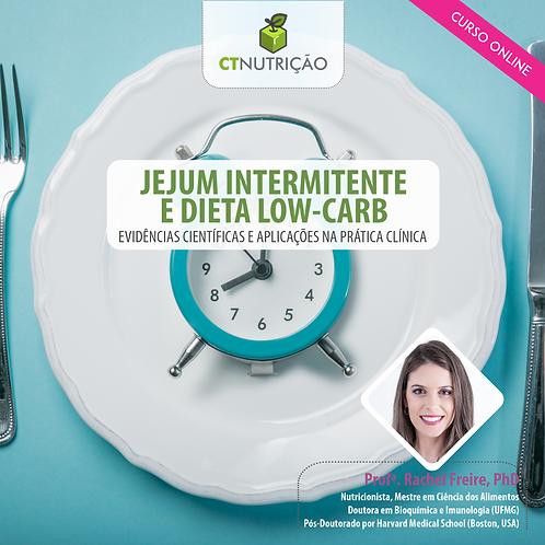 Jejum Intermitente e Dieta Low-Carb: Evidências Científicas e Aplicações