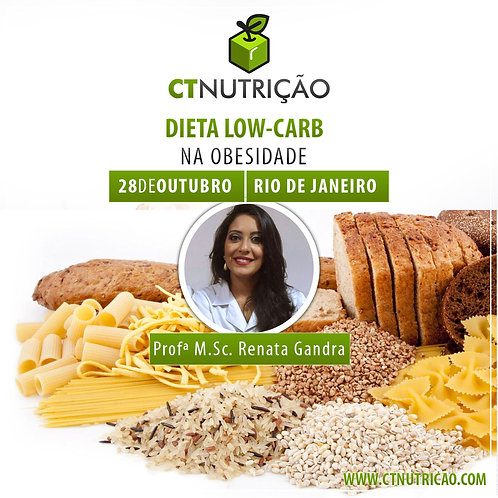 Dieta Low-Carb Na Obesidade - Profª M.Sc. Renata Gandra