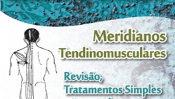 Acupuntura: Meridianos Tendinomusculares - Tetsuo Inada | Ícone Editora