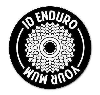 I'd Enduro your Mum Sticker
