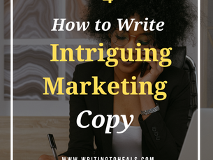 HOW TO WRITE INTRIGUING MARKETING COPY