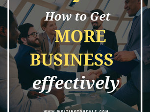 HOW TO GET MORE BUSINESS WITH LESS EFFORT