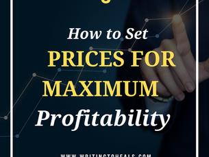 HOW TO SET PRICES FOR MAXIMUM PROFIT