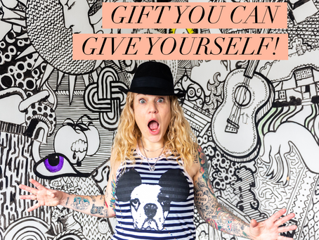 The greatest gift you can give yourself?
