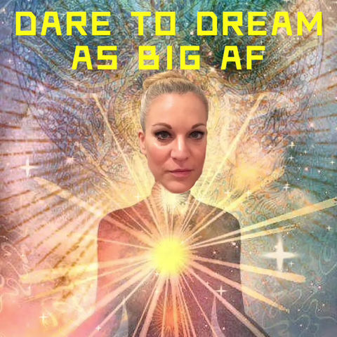 Dare to dream as big as possible.