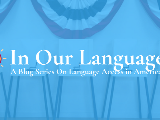 Protecting Voting Rights at the Polls | Series: In Our Language
