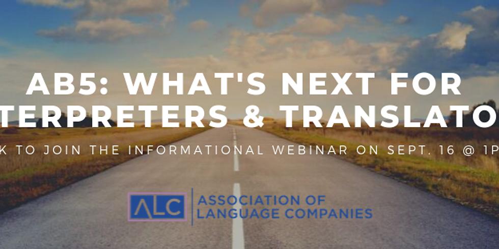What's Next For Translators and Interpreters In California? WEBINAR
