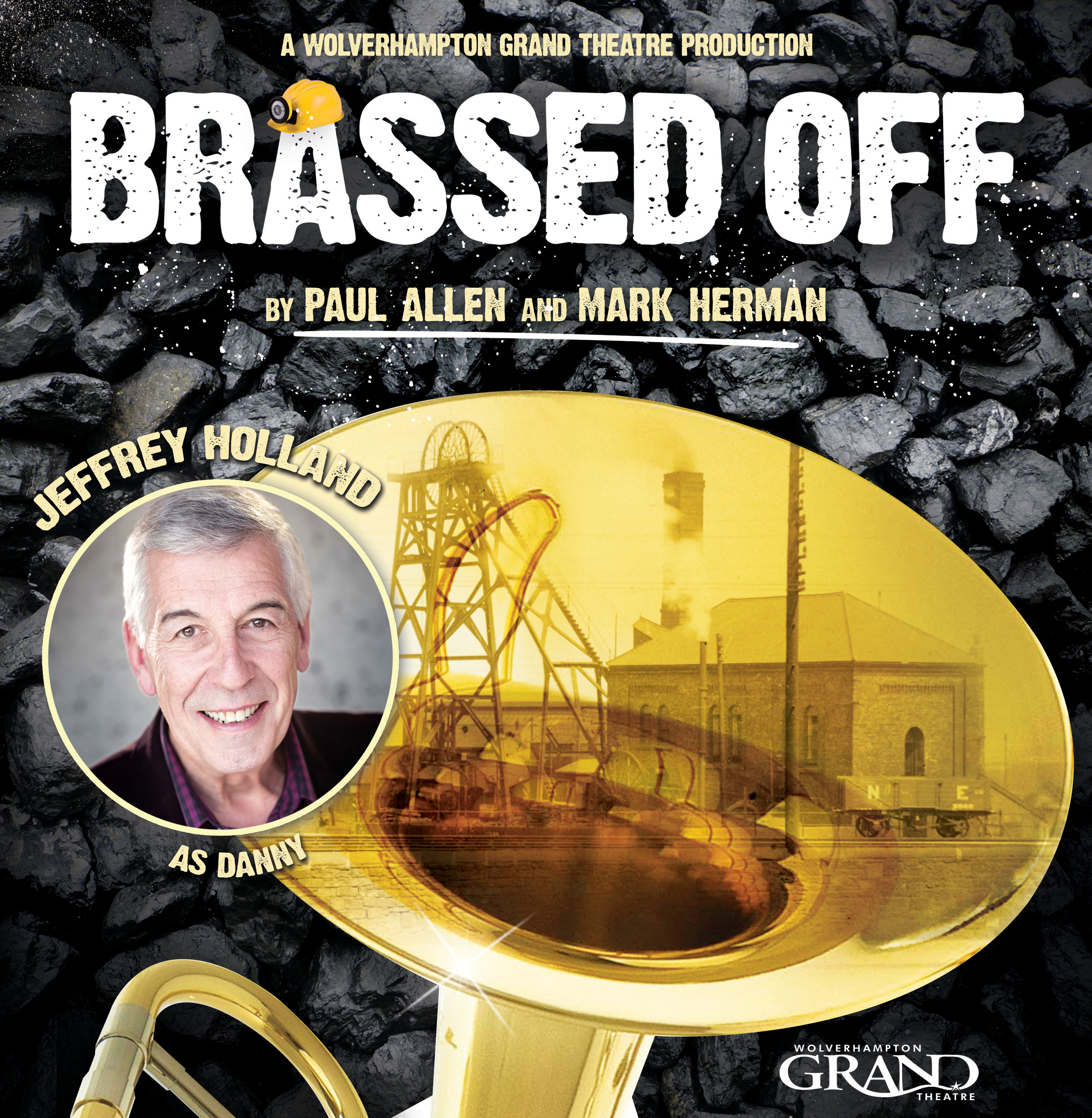 'Brassed Off' at Wolverhampton Grand