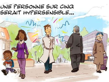 C'est quoi être hypersensible ? Et si vous étiez hypersensible ou votre conjoint, enfant, collègue ?