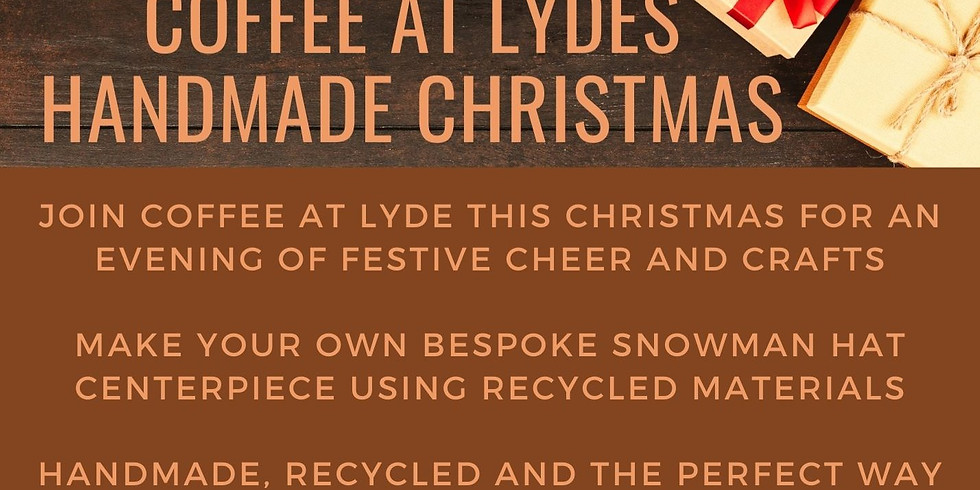 Coffee at Lyde's Handmade Christmas - Part two, bring your own (corkage applies)