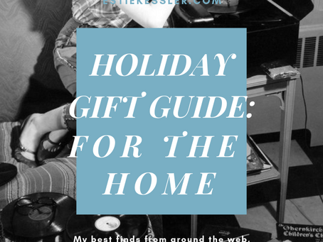 GIFT GUIDE: FOR THE HOME