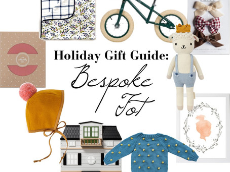 HOLIDAY GIFT GUIDE: BESPOKE TOT